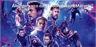 Marvel - co dalej z bohaterami