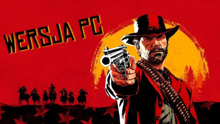 Red Dead Redemption 2 PC – problemy z grą? Znamy sposób na uruchomienie