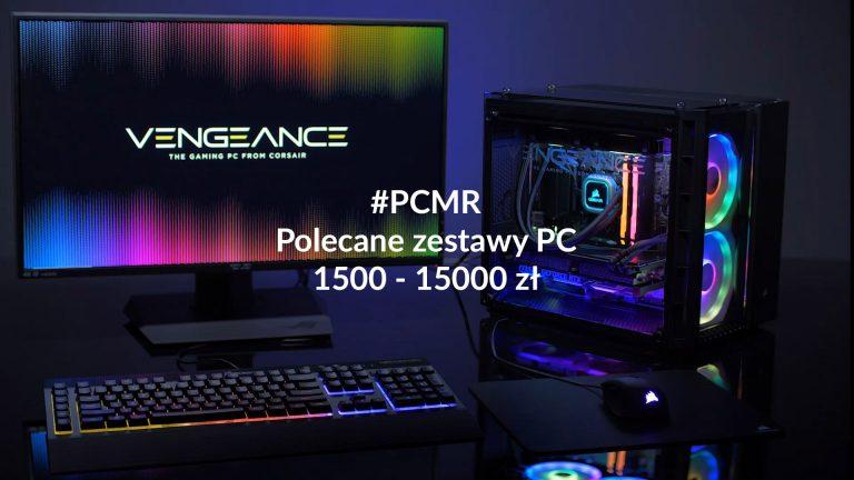 Polecane zestawy komputerowe od 1500 do 15000 zł – maj 2019