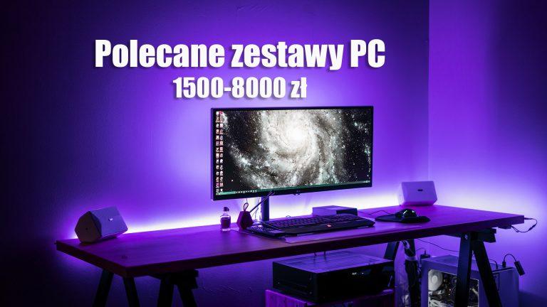 Polecane zestawy komputerowe od 1500 do 8000 zł – wrzesień 2019