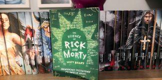 The Science of Rick and Morty – nienaukowy przewodnik po świecie nauki