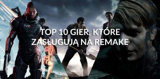 TOP 10 gier, które zasługują na remake