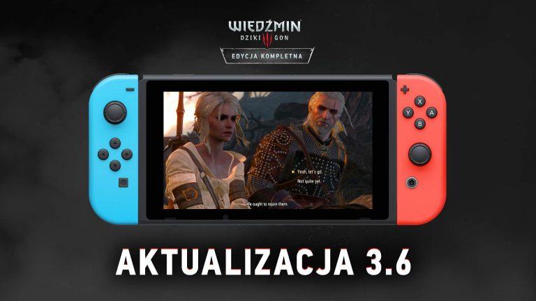 Nintendo Switch – aktualizacja do Wiedźmin 3: dziki Gon już dostępna