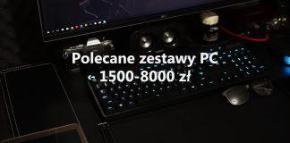 Polecane zestawy PC - marzec 2020
