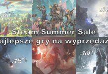 Steam Summer Sale - co warto kupić na wyprzedaży